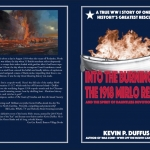 BOOKCOVER Into the Burning Sea the 1918 Mirlo Rescue by Kevin P. Duffus